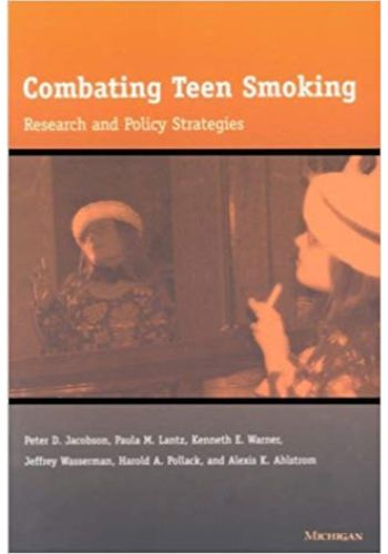 COMBATING TEEN SMOKING Research and Policy Strategies