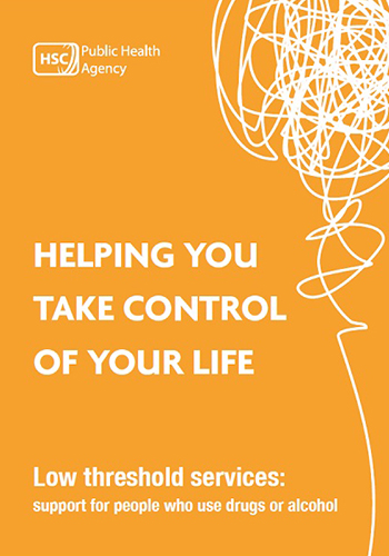 HELPING YOU TAKE CONTROL OF YOUR LIFE Low threshold services: Support for people who use drugs or alcohol (Feb 18)