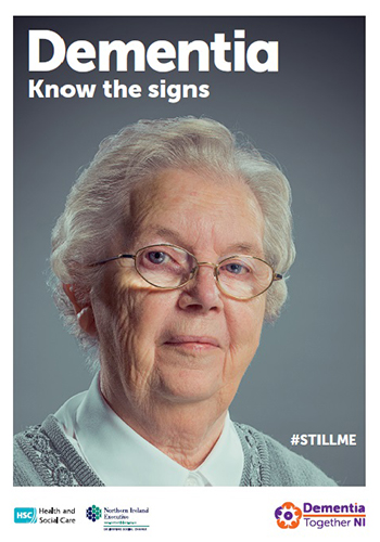 DEMENTIA KNOW THE SIGNS (Still Me Campaign) (Oct 16)