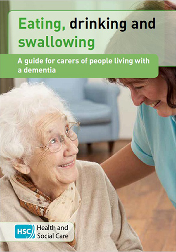 EATING, DRINKING AND SWALLOWING – A guide for carers of people living with a dementia (April 17)
