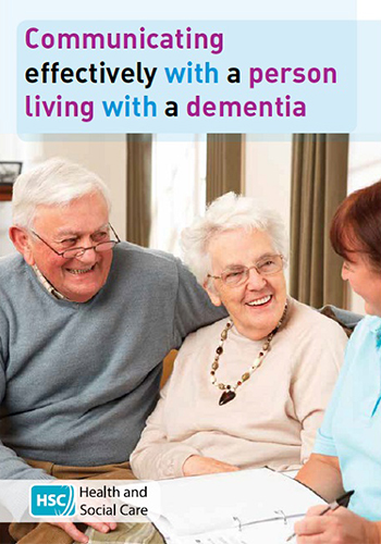 COMMUNICATING EFFECTIVELY WITH A PERSON LIVING WITH DEMENTIA (Mar 19)
