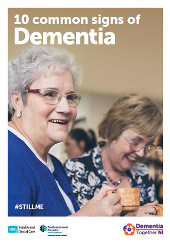 10 COMMON SIGNS OF DEMENTIA (Still Me Campaign) (Aug 17)