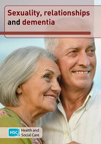SEXUALITY, RELATIONSHIPS AND DEMENTIA (Nov 17)